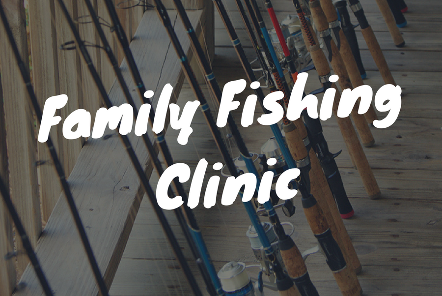 family fishing clinic graphic